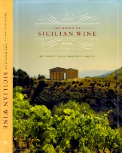"""The World of Sicilian Wine"" by Bill Nesto MW and Frances di Savino, University of California Press (2013)"