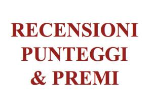 RECENSIONI, PUNTEGGI & PREMI